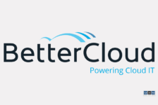 BetterCloud Raises $5M  From Flybridge Capital & other Partners To Float Google App Tools