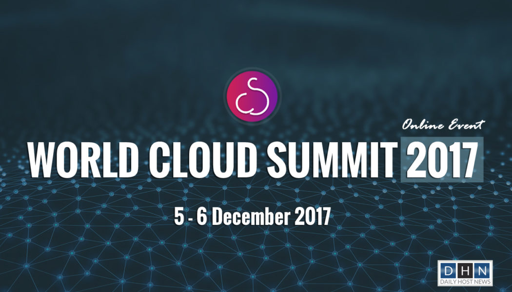 World Cloud Summit 2017 to help CSPs, MSPs, Telcos and Datacenters to capitalize on rapidly growing cloud industry