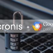 Acronis bolsters its leadership position in cloud data protection with Google Cloud partnership