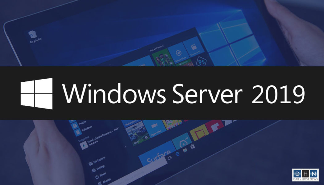 Windows Server 2019 with Kubernetes and HCI support to be available this year