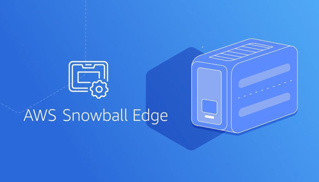 Snowball Edge devices