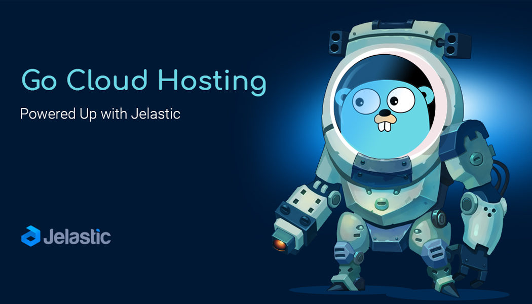 Jelastic PaaS evolves to support Go programming language