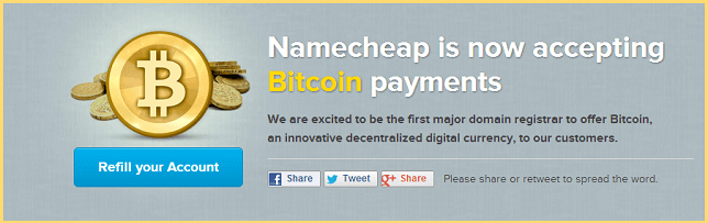 Namecheap now accepts bitcoin as payment.