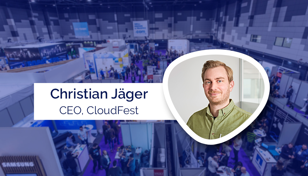 """CloudFest will be the place to meet the international cloud ecosystem"" – Christian Jäger, CEO, CloudFest"