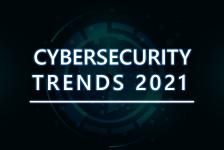 Top 10 Cybersecurity Trends 2021